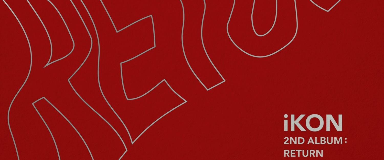 Album iKON 2nd Album : Return - iKON