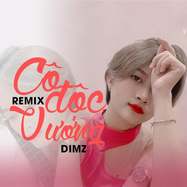 Cô Độc Vương (HM Remix)