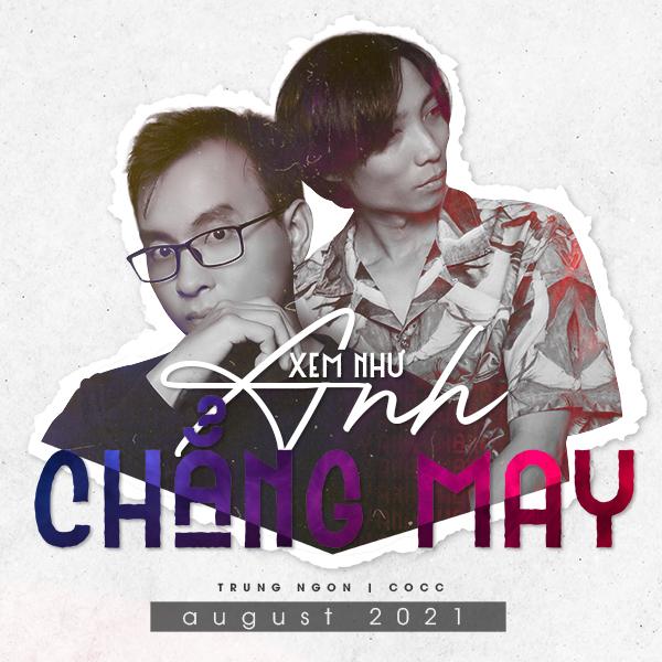 Xem Như Anh Chẳng May (Remix)