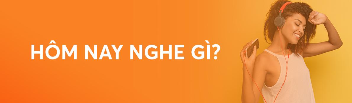 Hôm Nay Nghe Gì?