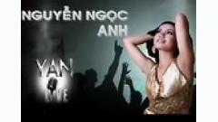 Yan Live : Nguyễn Ngọc Anh - Nguyễn Ngọc Anh