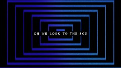 Look To The Son (Lyric Video) - Hillsong Worship
