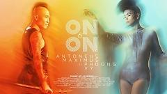 On And On - Antoneus Maximus , Phương Vy