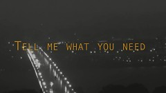 Tell Me What You Need (Lyric Video) - Alex Clare
