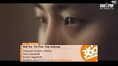 I Hate You (Vietsub) - Eru,Jun Hyung