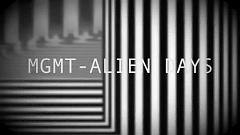 Alien Days (Lyric Video) - MGMT