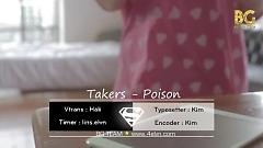 Poison (Vietsub) - Takers