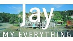 My Everything - Jay