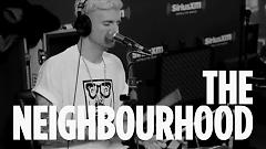Afraid (Live At SiriusXM) - The Neighbourhood
