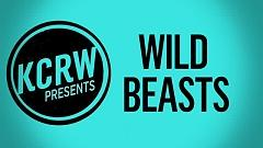 Wanderlust (Live On KCRW) - Wild Beasts