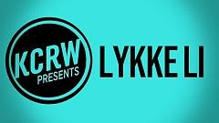 No Rest For The Wicked (Live On KCRW) - Lykke Li