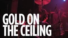 Gold On The Ceiling (Live At SiriusXM) - The Black Keys