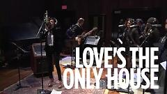 Love's The Only House (Live At SiriusXM) - Martina Mcbride