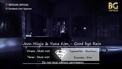 Good bye Rain (Vietsub) - Jeon Min Ju , Yuna Kim