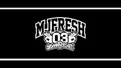 MJ Fresh Gang - Ngoan Đồng MJ116 , MC HotDog