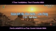 Cuộc Đời Như Con Nước (OST Thái Cực) (Vietsub) - Lâm Phong