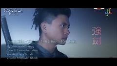 強劍 / Cường Kiếm (Cường Kiếm OST) (Vietsub) - Trịnh Gia Dĩnh , Huỳnh Tông Trạch