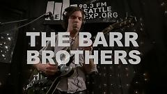 Come In The Water (Live On KEXP) - The Barr Brothers