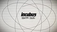 Absolution Calling (Lyric Video) - Incubus