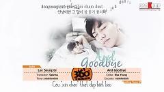 And Goodbye (Vietsub) - Lee Seung Gi