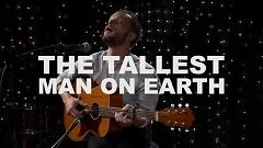 Darkness Of The Dream (Live On KEXP) - The Tallest Man On Earth