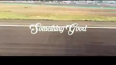 Something Good - TRIUMPH