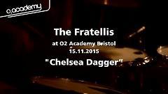 Chelsea Dagger (O2 Academy Bristol) - The Fratellis