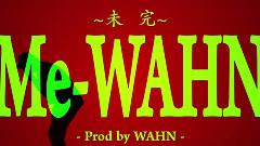 Me - Wahn - Wahn