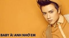 Baby À! Anh Nhớ Em - Nguyễn Hoàng Nam