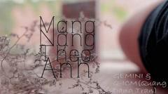Mang Nắng Theo Anh - Gemini Band, Quang Đăng Trần (Q-ICM)