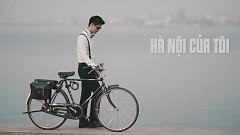 Hà Nội Của Tôi - Minh Quân