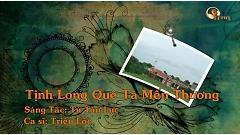 Tịnh Long Quê Ta Mến Thương (Karaoke) - Triệu Lộc