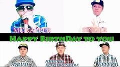 Happy Birthday - Mr.T Beatbox
