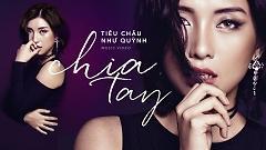Chia Tay - Tiêu Châu Như Quỳnh