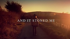 And It Stoned Me - Van Morrison