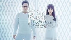 Rời - Hằng BingBoong ,Trung Quân Idol