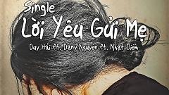 Lời Yêu Gửi Mẹ - Duy Hải , Dany Nguyễn , Nhật Diễm