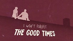 Good Times (Lyric Video) - All Time Low