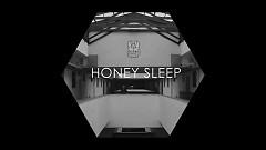 Honey Sleep - HONEY SLEEP