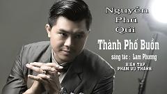 Thành Phố Buồn - Nguyễn Phú Quý