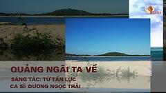 Quảng Ngãi Ta Về (Karaoke) - Dương Ngọc Thái