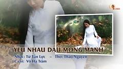 Yêu Nhau Dẫu Mong Manh (Karaoke) - Võ Hạ Trâm