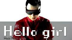 Hello Girl - Hoài Nam Bozo