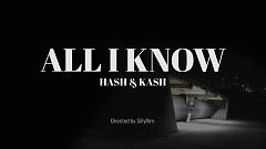 All I Know - Hash Swan, dKash