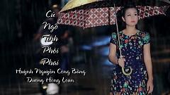 Cứ Ngỡ Tình Phôi Phai - Huỳnh Nguyễn Công Bằng , Dương Hồng Loan