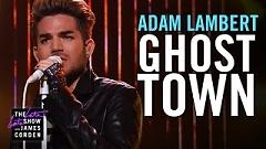 Ghost Town (Live At The Late Late Show) - Adam Lambert