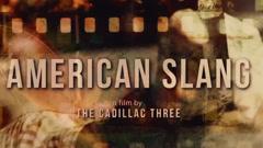 American Slang - The Cadillac Three