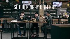 Sẽ Quên Ngày Hôm Nay (Hai Chữ Đổi Thay) - Trịnh Thăng Bình , Phạm Hoàng Duy
