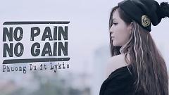 No Pain No Gain - Phương Du (M4N) , Lykio (M4N)