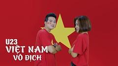 U23 Việt Nam Vô Địch - Đinh Ứng Phi Trường, Hà Nhi